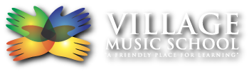 "Village Music School | ""A friendly Place for Learning"""